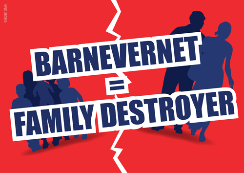 Barnevernet = Family Destroyer